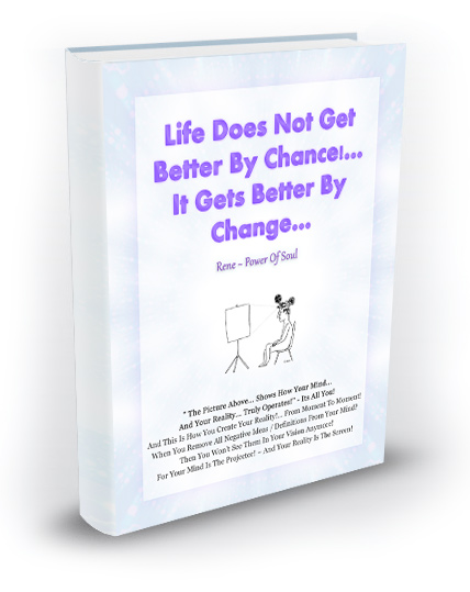 Free eBook - Life Does Not Get Better By Chance - It Gets Better By Change!